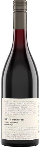 Bob /n. Short For Kate - Organic Pinot Noir 2019 75cl Bottle